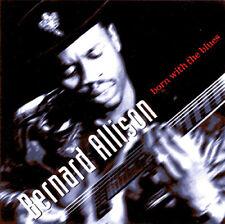 Bernard Allison - Born With The Blues [New CD] Reissue