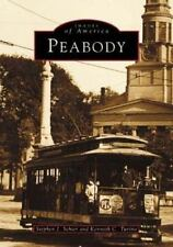 Peabody, MA Paperback Images of America  by Stephen J. Schier (1997,