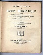 Nouveau cours de dessin geometrique Darchez enseignement primaire E.normale 1905