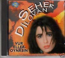 (869P) Seher Dilovan, Vur Eller Oynasin - CD
