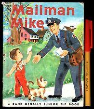1959 Children's reader MAILMAN MIKE Rand McNally Junior Elf Series Hardcover