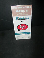 NFL- MIAMI DOLPHINS VS. SAN FRANCISCO  49'ERS @ JOE ROBBIE 11/20/1995 STUB