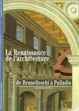 DECOUVERTES GALLIMARD N° 242 / LA RENAISSANCE DE L'ARCHITECTURE - ITALIE  - 30 %