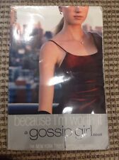 GOSSIP GIRL NOVEL BOOK BECAUSE I'M WORTH IT  PAPERBACK EUC