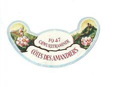 Etiquette de Vin Gewurztraminer 1947 Amandiers Alcool Eonologie wine label RARE