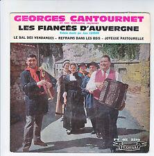 """Georges CANTOURNET J. CAMBON Disque 45T 7"""" EP LES FIANCES D'AUVERGNE Folk RARE"""