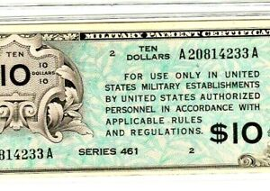 """$10 RARE!! """"MILITARY PAYMENT CERTIFICATE"""" (SERIES 461) """"MILITARY"""" SUPER CRISPY!!"""