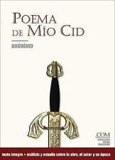 Colección Obras Maestras: Poema de Mío Cid by Anónimo Staff (2007, Paperback)