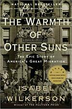 The Warmth of Other Suns by Isabel Wilkerson Paperback 2011