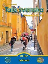 Tala svenska - Schwedisch B1-B2 von Erbrou Olga Guttke (2014, Kunststoffeinband)