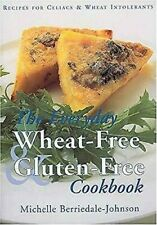 Everyday Wheat-Free and Gluten-Free Cookbook : Recipes for Coeliacs and wheat