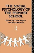Social Psychology of the Primary School (1992, Paperback)