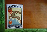 Alter Aufkleber Reise Urlaub Freizeit Hotel Goldener Hirsch Rothenburg Tauber