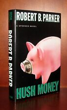 Hush Money, Robert Parker Signed First Edition * HC/DJ * 1 3 5 7 9 10 8 6 4 2 *