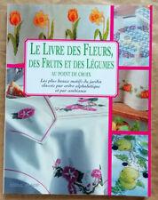 Le livre des fleurs, fruits et légumes au point de croix éd de Saxe 2002