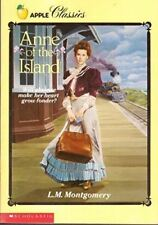 Anne of the Island (Apple Classics) Montgomery, L. M. Trade Softcover, Like New