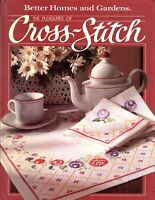 Better Homes and Gardens Books: The Pleasures of Cross-Stitch (1984, Hardcover)
