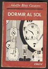 A Bioy Casares Book Dormir Al Sol 1ºEd 1973 EMECE