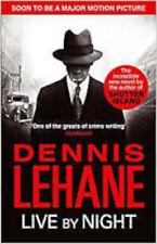 Live by Night, New, Lehane, Dennis Book
