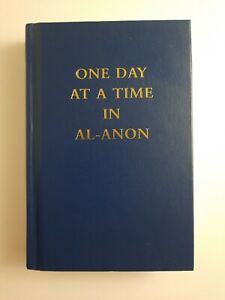 One Day at a Time in Al-Anon by Inc. Staff Al-Anon Family Group Headquarters