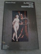 Mario Praz - IL PATTO COL SERPENTE - 1972 - 1° Ed. Mondadori