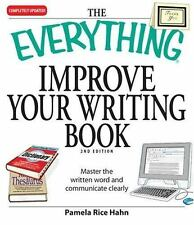 The Everything Improve Your Writing Book: Master the written word and-ExLibrary