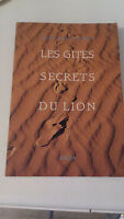 Les gites secrets du lion - George Hunt Williamson - Ed. Arista