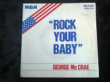 George Mc Crae: Rock your baby/ 45 tours RCA-Victor