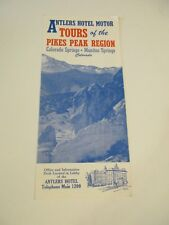 Antlers Hotel Motor Tours Pikes Peak Region Colorado & Manitou Springs Brochure