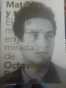 MATERIA Y SENTIDO. ARTE MEXICANO BY OCTAVIO PAZ. MEXICAN ART BOOK.