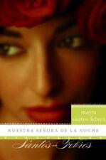 Nuestra senora de la noche: Novela (Esenciales) (Spanish Edition) Santos-
