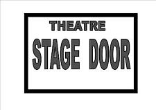 Stage Door Reproduction  Sign Vintage Theater Theatre Sign