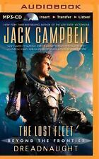 The Lost Fleet Beyond the Frontier: Dreadnaught 1 by Jack Campbell (2014, MP3...