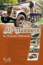 Seifert, Walter E.: Die Kfz-Nummern der deutschen Wehrmacht