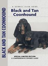 Owner's Guide: Black and Tan Coonhound Puppy Dog Health & Care Hardcover New