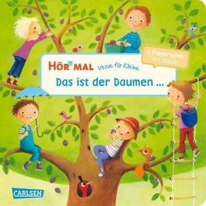 Hör mal (Soundbuch): Verse für Kleine: Das ist der Daumen ... - ab 18 Monaten