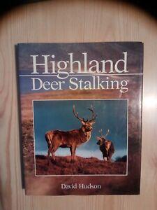 HIGHLAND DEER STALKING BOOK - THE RED DEER, RIFLES, AMMO, SIGHTS, STALKING, ETC