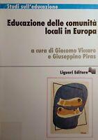VICCARO PARIS A CURA DI EDUCAZIONE DELLE COMUNITà LOCALI IN EUROPA LIGUORI 1997