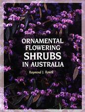 Ornamental Flowering Shrubs in Australia by Raymond J. Rowell (Hardback, 1991)