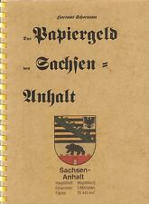 6404: Das Papiergeld von Sachsen-Anhalt, Hartmut Schoenawa