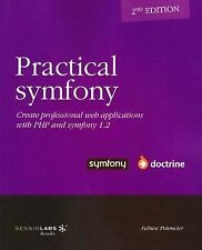 NEW Practical symfony 1.2 for Doctrine - second edition by Fabien Potencier