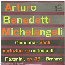 Art. Benedetti Michelangeli: Bach; Chaconne,Brahms; Variations Paganini LP 10""