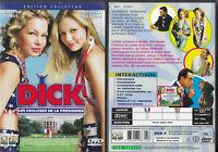 DVD - DICK avec KIRSTEN DUNST, MICHELLE WILLIAMS, DAVE FOLEY