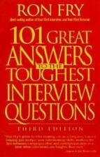 101 Great Answers to the Toughest Interview Questions by Ronald W. Fry (1995, Pa