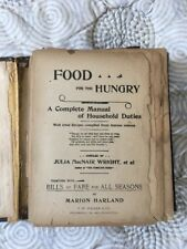Antique 1896 Food for the Hungry Complete Manual Household Duties Cookbook