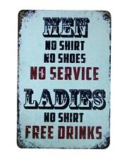MEN No Shirt No Shoes No Service tin metal sign designer bedrooms