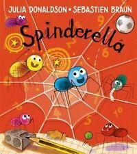 Spinderella by Donaldson, Julia (Paperback book, 2016)