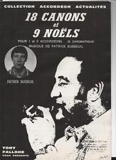 18 canons et 9 noëls pour 1 ou 2 accordéons - Patrick BUSSEUIL