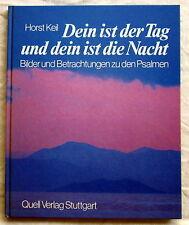 DEIN IST DER TAG UND DEIN IST DIE NACHT - Horst Keil