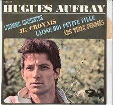 45 T EP HUGUES AUFRAIS *L'HOMME ORCHESTRE* (BOB DYLAN)